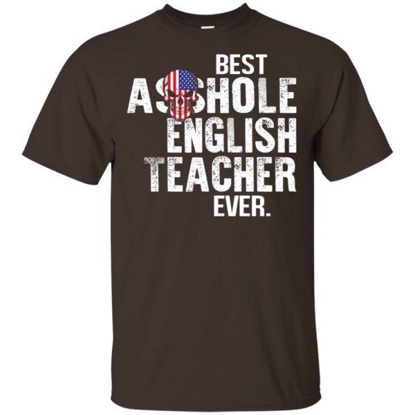 Best Asshole English Teacher Ever T-Shirts, Hoodie, Tank Jobs 4