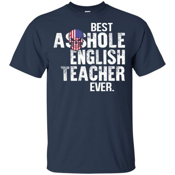 Best Asshole English Teacher Ever T-Shirts, Hoodie, Tank Jobs 6