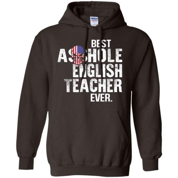 Best Asshole English Teacher Ever T-Shirts, Hoodie, Tank Jobs 9
