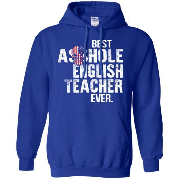 Best Asshole English Teacher Ever T-Shirts, Hoodie, Tank Jobs 10