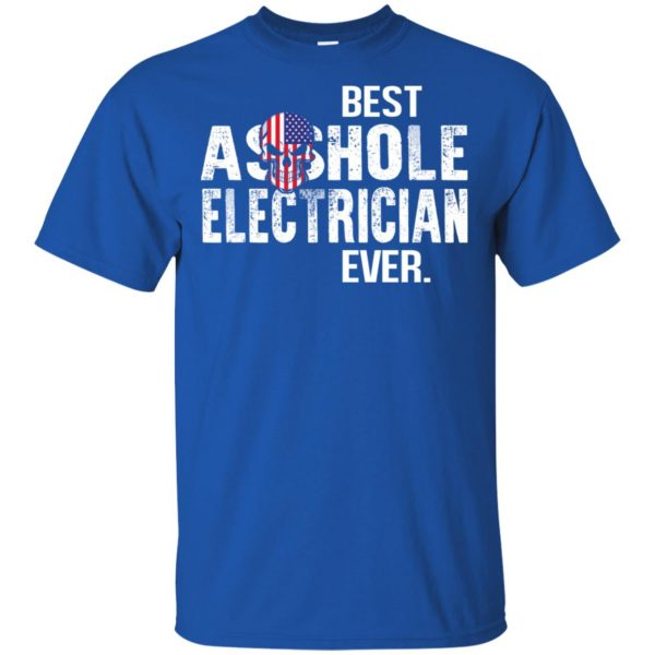 Best Asshole Electrician Ever T-Shirts, Hoodie, Tank Jobs 5