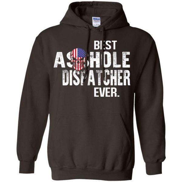 Best Asshole Dispatcher Ever T-Shirts, Hoodie, Tank Jobs 9