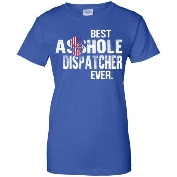 Best Asshole Dispatcher Ever T-Shirts, Hoodie, Tank Jobs 14