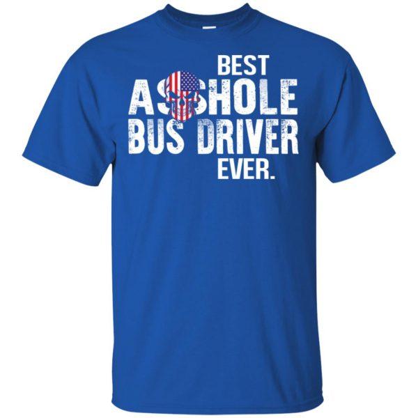 Best Asshole Bus Driver Ever T-Shirts, Hoodie, Tank Jobs 5