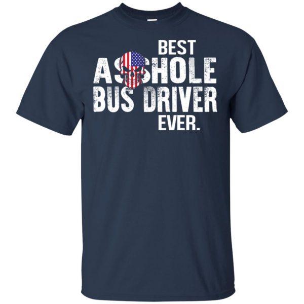 Best Asshole Bus Driver Ever T-Shirts, Hoodie, Tank Jobs 6