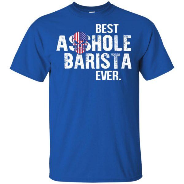 Best Asshole Barista Ever T-Shirts, Hoodie, Tank Jobs