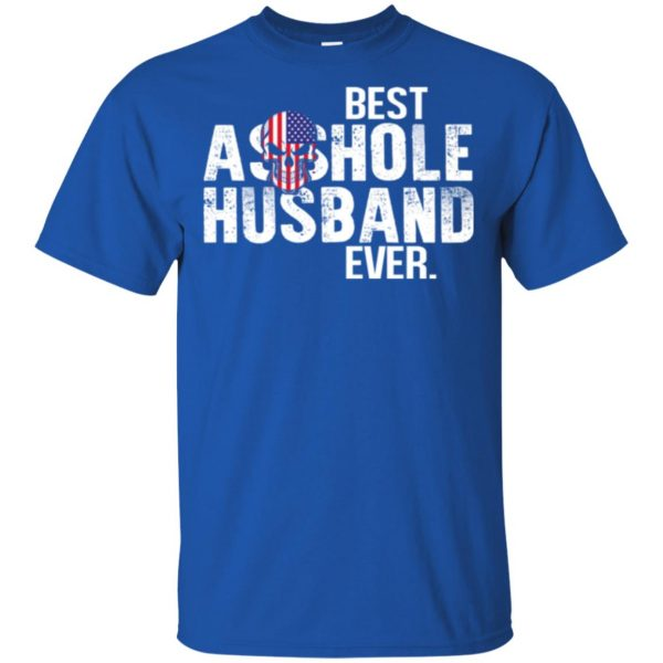 Best Asshole Husband Ever T-Shirts, Hoodie, Tank Family 5