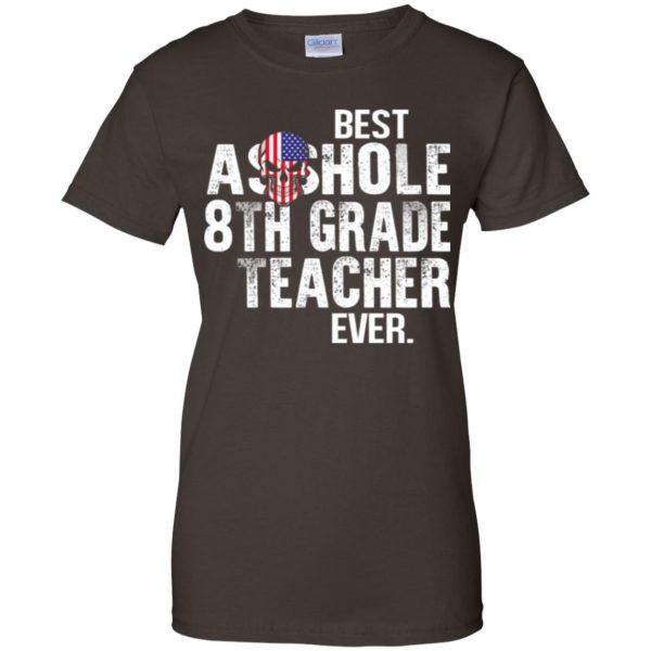 Best Asshole 8th Grade Teacher Ever T-Shirts, Hoodie, Tank Jobs 12