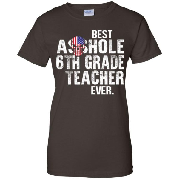 Best Asshole 6th Grade Teacher Ever T-Shirts, Hoodie, Tank Jobs 12