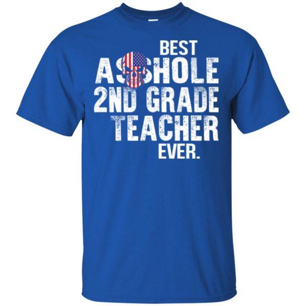 Best Asshole 2nd Grade Teacher Ever T-Shirts, Hoodie, Tank Jobs 5
