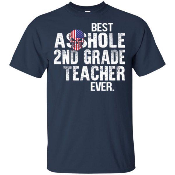 Best Asshole 2nd Grade Teacher Ever T-Shirts, Hoodie, Tank Jobs 6