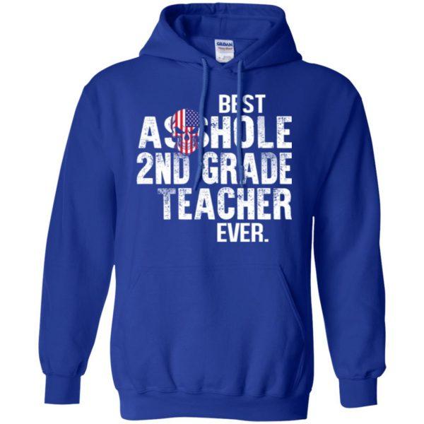 Best Asshole 2nd Grade Teacher Ever T-Shirts, Hoodie, Tank Jobs 10