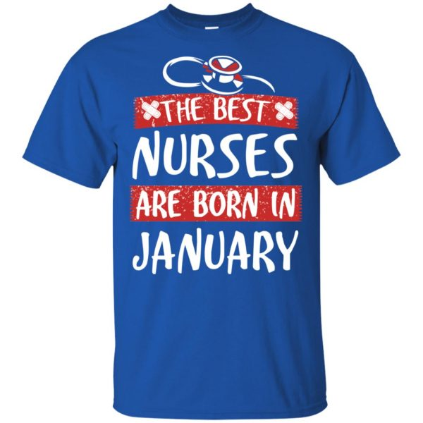 The Best Nurses Are Born In January Birthday T-Shirts, Hoodie, Tank Apparel