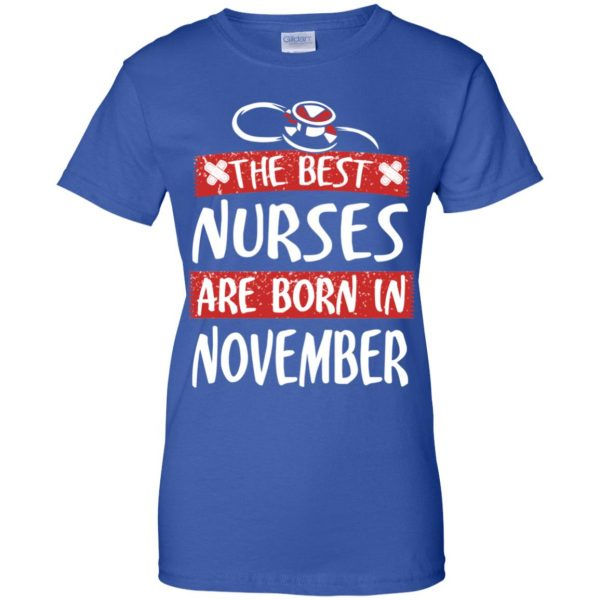 The Best Nurses Are Born In November Birthday T-Shirts, Hoodie, Tank Apparel