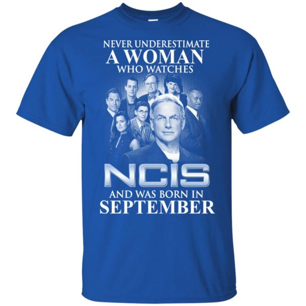 A Woman Who Watches NCIS And Was Born In September T-Shirts, Hoodie, Tank Apparel 5