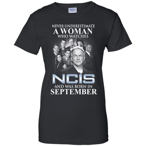 A Woman Who Watches NCIS And Was Born In September T-Shirts, Hoodie, Tank Apparel 11