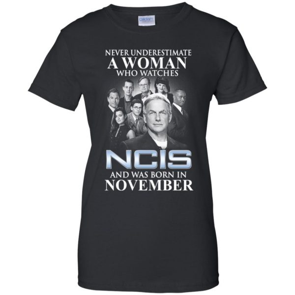A Woman Who Watches NCIS And Was Born In November T-Shirts, Hoodie, Tank Apparel 11