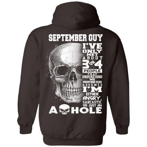 September Guy I've Only Met About 3 Or 4 People T-Shirts, Hoodie, Tank