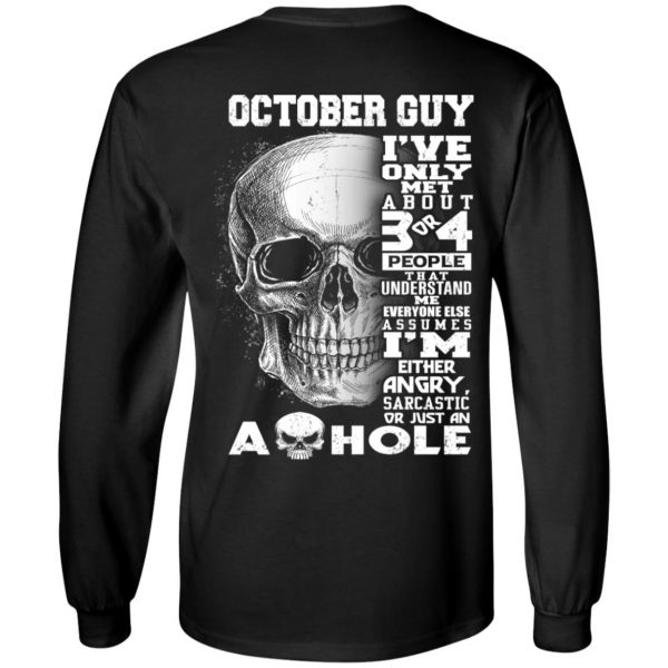 October Guy I've Only Met About 3 Or 4 People T-Shirts, Hoodie, Tank