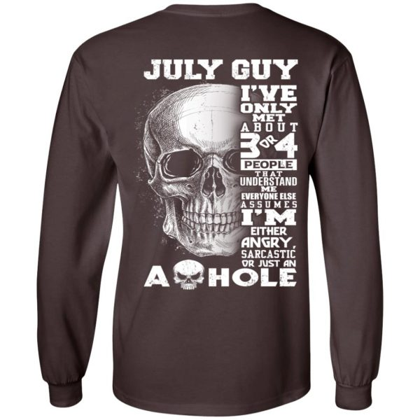 July Guy I've Only Met About 3 Or 4 People T-Shirts, Hoodie, Tank Apparel 9