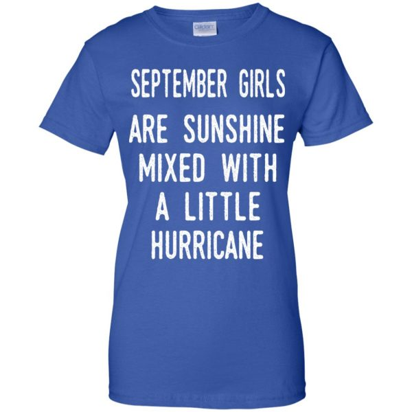 September Girls Are Sunshine Mixed With A Little Hurricane T-Shirts, Hoodie, Tank
