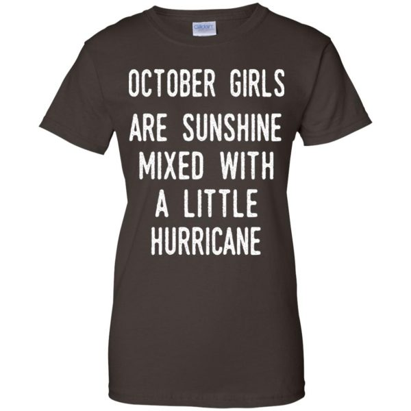 October Girls Are Sunshine Mixed With A Little Hurricane T-Shirts, Hoodie, Tank Apparel 12