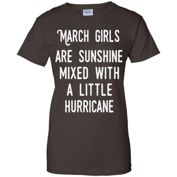March Girls Are Sunshine Mixed With A Little Hurricane T-Shirts, Hoodie, Tank Apparel 12