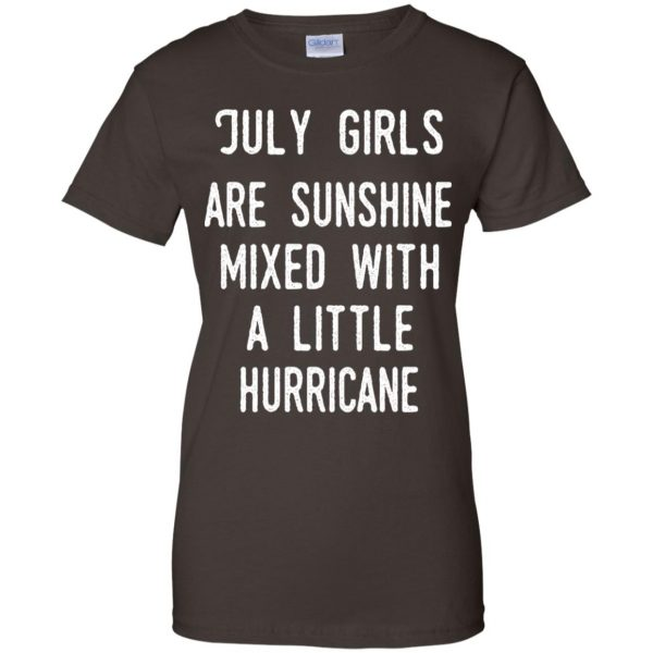 July Girls Are Sunshine Mixed With A Little Hurricane T-Shirts, Hoodie, Tank Apparel