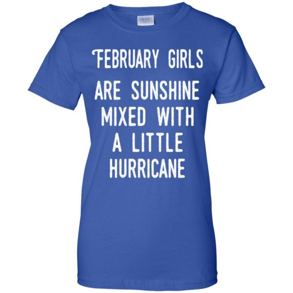 February Girls Are Sunshine Mixed With A Little Hurricane T-Shirts, Hoodie, Tank Apparel