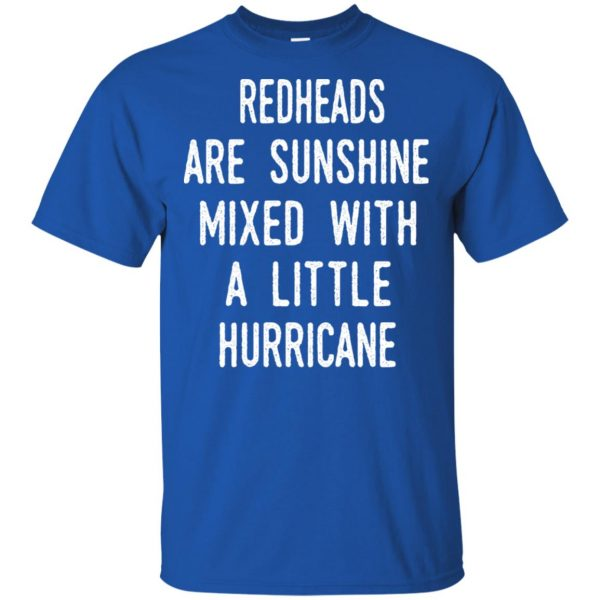 Redhead Girls Are Sunshine Mixed With A Little Hurricane T-Shirts, Hoodie, Tank Apparel 5