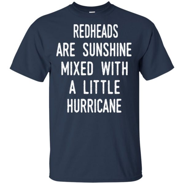 Redhead Girls Are Sunshine Mixed With A Little Hurricane T-Shirts, Hoodie, Tank Apparel 6