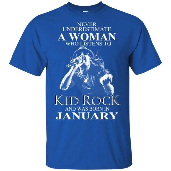 A Woman Who Listens To Kid Rock And Was Born In January T-Shirts, Hoodie, Tank Apparel 5
