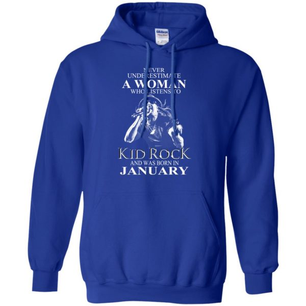 A Woman Who Listens To Kid Rock And Was Born In January T-Shirts, Hoodie, Tank