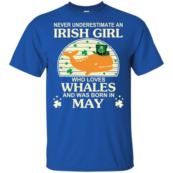 An Irish Girl Who Loves Whales And Was Born In May T-Shirts, Hoodie, Tank Apparel