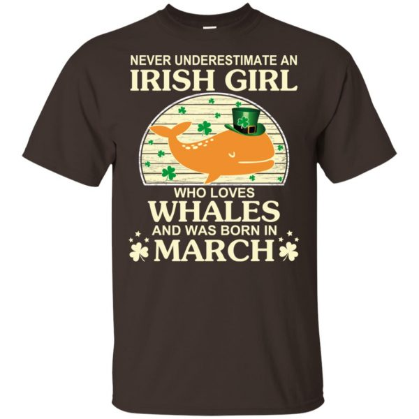 An Irish Girl Who Loves Whales And Was Born In March T-Shirts, Hoodie, Tank Apparel
