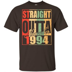 Vintage Straight Outta November 1994 Birthday T-Shirts, Hoodie, Tank