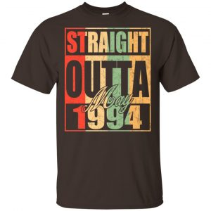 Vintage Straight Outta May 1994 Birthday T-Shirts, Hoodie, Tank