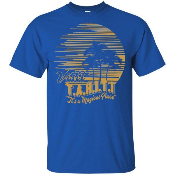 Visit T.A.H.I.T.I It's A Magical Place T-Shirts, Hoodie, Tank Apparel 5