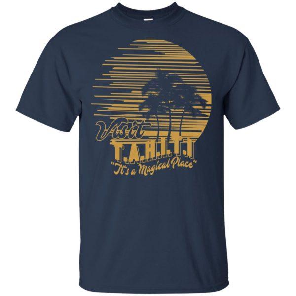Visit T.A.H.I.T.I It's A Magical Place T-Shirts, Hoodie, Tank Apparel 6