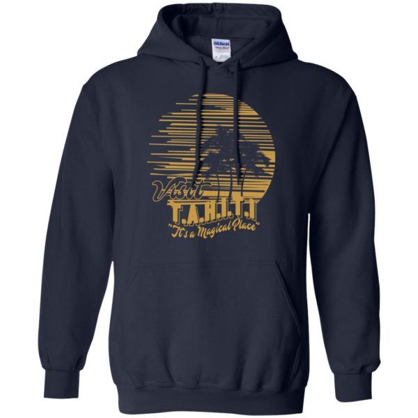 Visit T.A.H.I.T.I It's A Magical Place T-Shirts, Hoodie, Tank Apparel 8