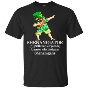 Shenanigator T-Shirts – A Person Who Instigates Shenanigans T-Shirts, Hoodie, Tank Apparel