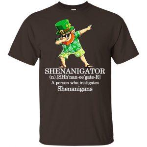 Shenanigator T-Shirts – A Person Who Instigates Shenanigans T-Shirts, Hoodie, Tank Apparel 2