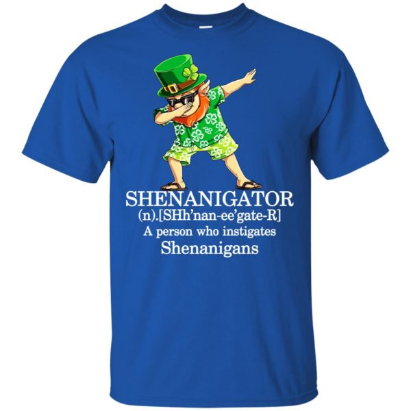 Shenanigator T-Shirts – A Person Who Instigates Shenanigans T-Shirts, Hoodie, Tank Apparel 5