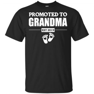 Promoted To Grandma Est 2019 T-Shirts, Hoodie, Tank