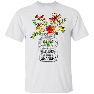 Happiness Is Being A Grandpa Flower T-Shirts, Hoodie, Tank