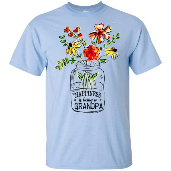 Happiness Is Being A Grandpa Flower T-Shirts, Hoodie, Tank Apparel