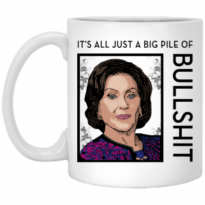 Gilmore Girls: It's All Just A Big Pile Of Bullshit Mug