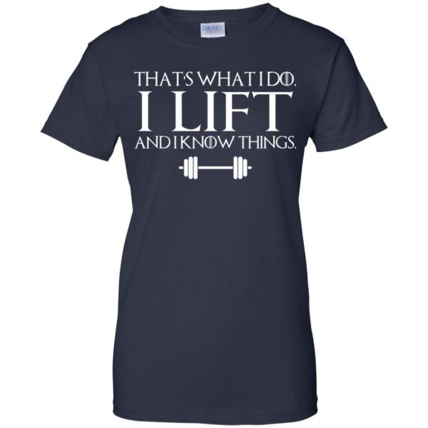 That's What I Do I Lift And I Know Things T-Shirts, Hoodie, Tank Apparel