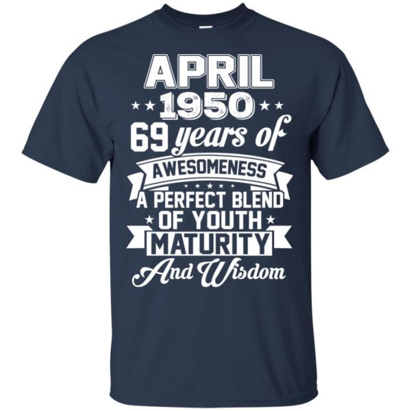 Vintage Awesome April 1950 69th Birthday Gift T-Shirts, Hoodie, Tank