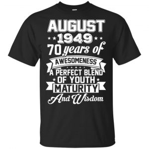 Vintage Awesome August 1949 70th Birthday Gift T-Shirts, Hoodie, Tank